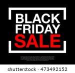 black friday sale label sign... | Shutterstock .eps vector #473492152