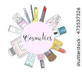 hand drawn cosmetics set.... | Shutterstock .eps vector #473537326