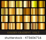 set of gold gradients.golden... | Shutterstock .eps vector #473606716