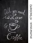 all you need is love and a good ... | Shutterstock . vector #473633692