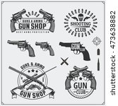collection of gun club emblems  ... | Shutterstock .eps vector #473638882