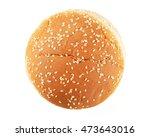 hamburger bun with sesame seeds ...   Shutterstock . vector #473643016
