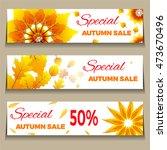 big autumn sale. three banners... | Shutterstock .eps vector #473670496