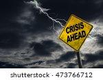 3d rendering of crisis ahead... | Shutterstock . vector #473766712