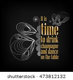 """""""it's time to drink champagne... 