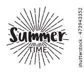 summer time badge label. for... | Shutterstock .eps vector #473943352