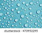 drops water on blue background | Shutterstock . vector #473952295