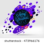 christmas and new year 2017... | Shutterstock .eps vector #473966176