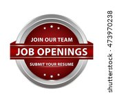 job openings. join our team ... | Shutterstock .eps vector #473970238