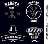 set of vintage barber shop... | Shutterstock .eps vector #473988802