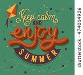 modern calligraphic summer... | Shutterstock .eps vector #474014926