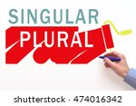 singular and plural sign on... | Shutterstock . vector #474016342