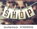 "the word ""shop"" stamped on... 