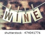 """the word """"wine"""" stamped on... 