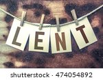 """the word """"lent"""" stamped on... 