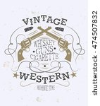 retro style western poster with ... | Shutterstock .eps vector #474507832