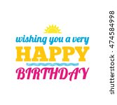 happy birthday card with... | Shutterstock .eps vector #474584998