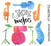 watercolor collection jazz... | Shutterstock . vector #474638932