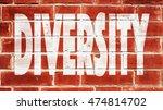 diversity written on a brick... | Shutterstock . vector #474814702