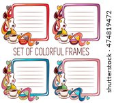 set of vector colorful frames.... | Shutterstock .eps vector #474819472