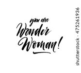 you are wonder woman card. hand ... | Shutterstock .eps vector #475261936
