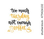 week days motivation quotes.... | Shutterstock .eps vector #475426132
