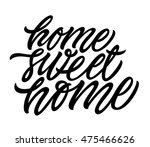 home sweet home. positive quote ... | Shutterstock .eps vector #475466626