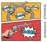gun revolver bang bubble cowboy ... | Shutterstock .eps vector #475534936