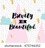brevity is beautiful.... | Shutterstock .eps vector #475746352