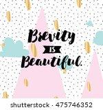 brevity is beautiful.... | Shutterstock .eps vector #475746352