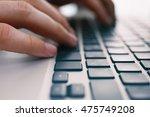 man hands typing  closeup | Shutterstock . vector #475749208