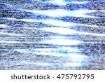 tv weak signal   photo taken... | Shutterstock . vector #475792795