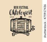 oktoberfest logo. beer festival ... | Shutterstock .eps vector #475917436