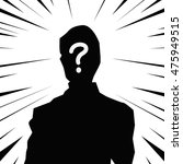 man question man without a face ... | Shutterstock .eps vector #475949515