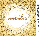 brush pen lettering of november.... | Shutterstock .eps vector #476174656