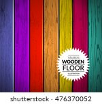 colorful wooden vector... | Shutterstock .eps vector #476370052
