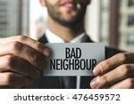 Small photo of Bad Neighbour