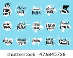 vector hand drawn milk logos or ... | Shutterstock .eps vector #476845738