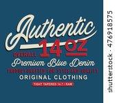 vintage denim typography  t... | Shutterstock .eps vector #476918575