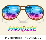 paradise glasses showing... | Shutterstock . vector #476952772