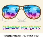 summer holidays glasses... | Shutterstock . vector #476955442