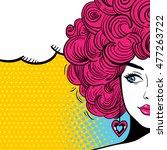 pop art female face. sexy woman ... | Shutterstock .eps vector #477263722
