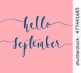 hello september. conceptual... | Shutterstock .eps vector #477441685