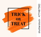 trick or treat sign text over... | Shutterstock .eps vector #477487582