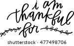 i am thankful for | Shutterstock .eps vector #477498706
