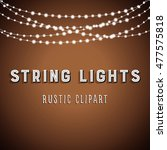 rustic string lights background ... | Shutterstock .eps vector #477575818