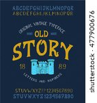 font old story. hand crafted... | Shutterstock .eps vector #477900676