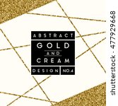 abstract design with gold... | Shutterstock .eps vector #477929668
