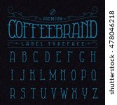 coffee brand label typeface in... | Shutterstock .eps vector #478046218