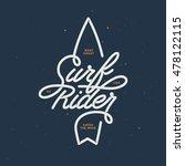 surf rider lettering poster.... | Shutterstock .eps vector #478122115
